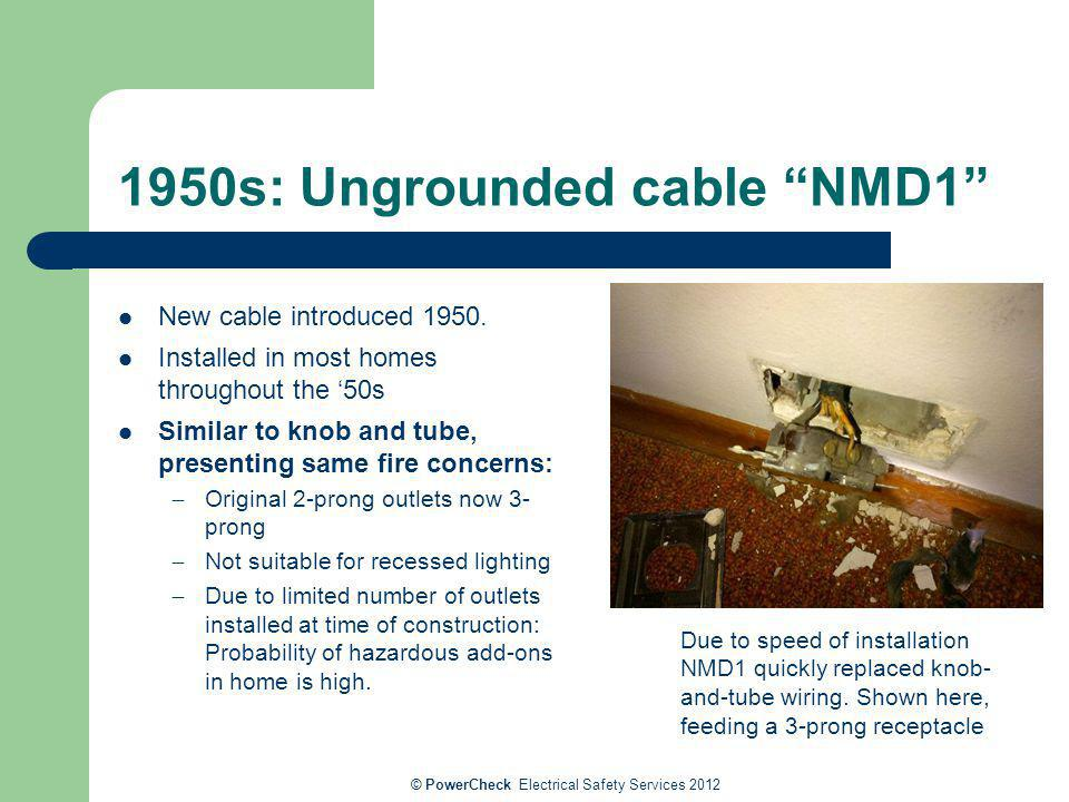 1950s: Ungrounded cable NMD1