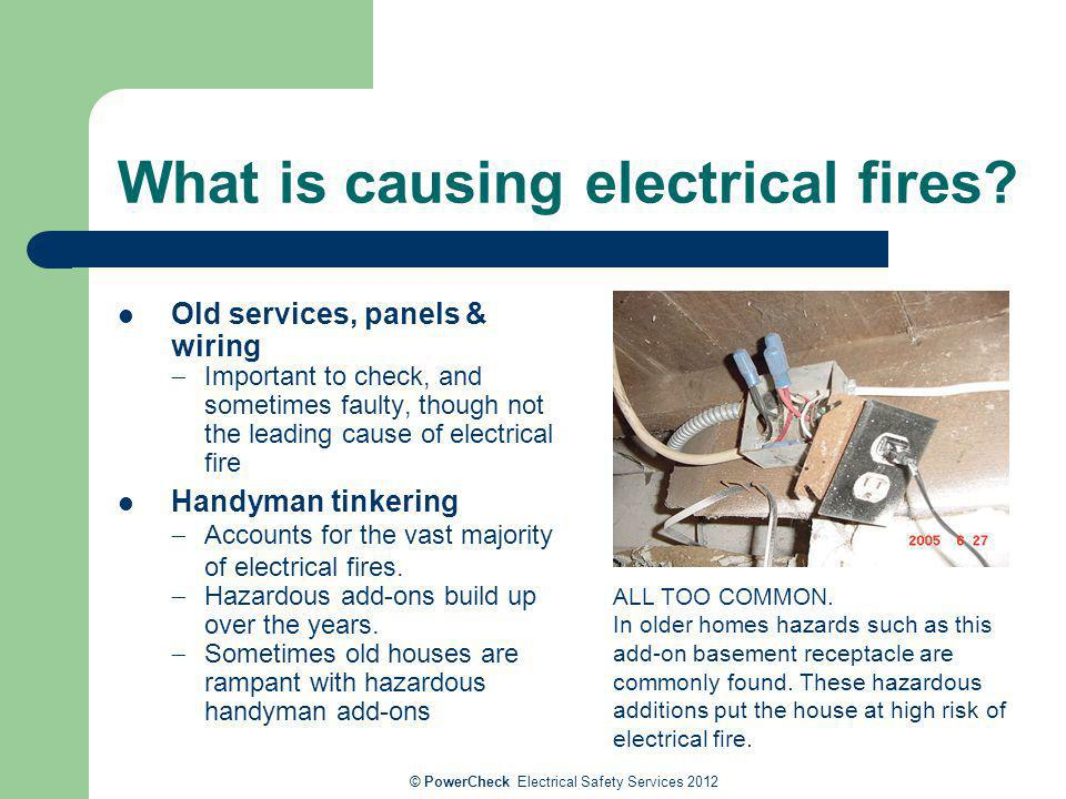 What is causing electrical fires