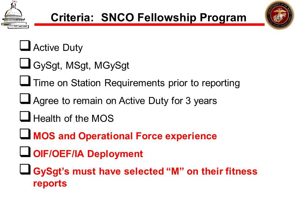 Criteria: SNCO Fellowship Program
