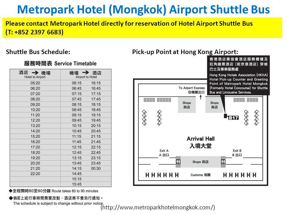 Metropark Hotel (Mongkok) Airport Shuttle Bus