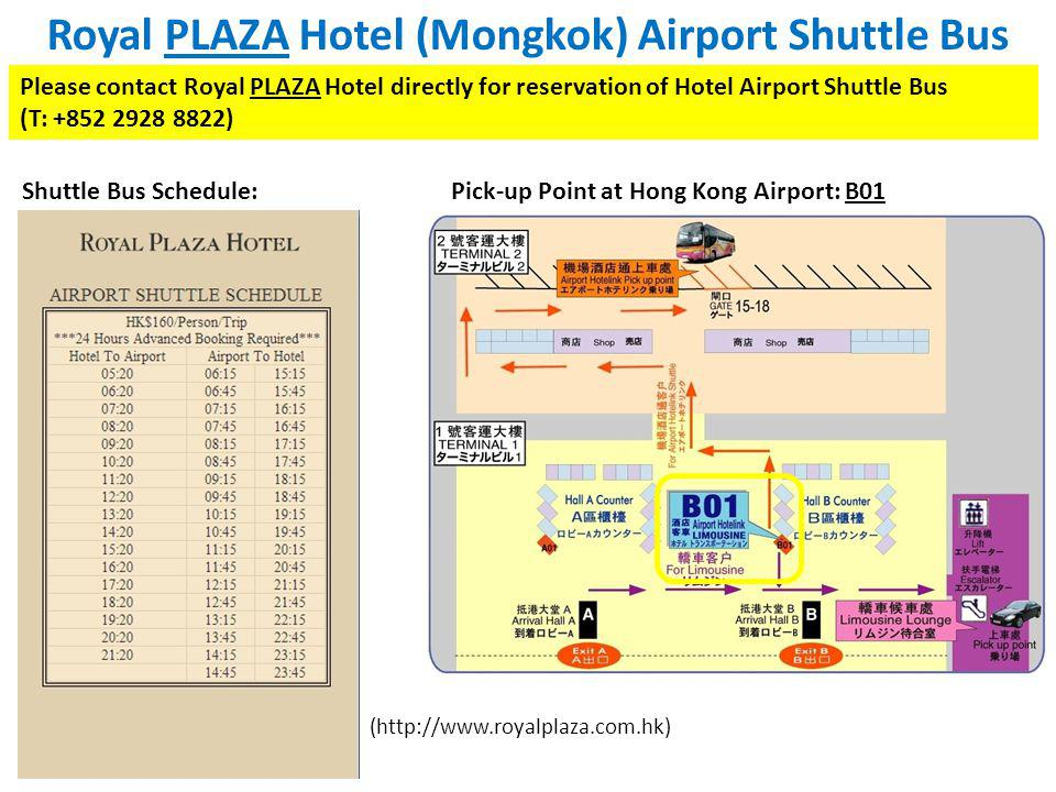 Royal PLAZA Hotel (Mongkok) Airport Shuttle Bus