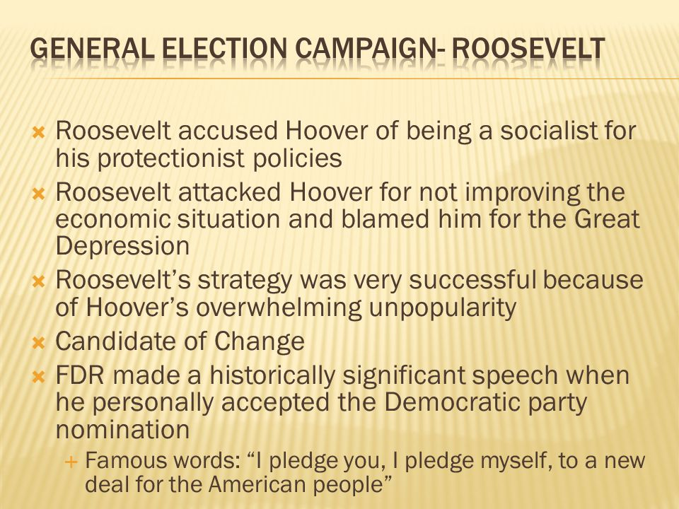 General Election Campaign- Roosevelt