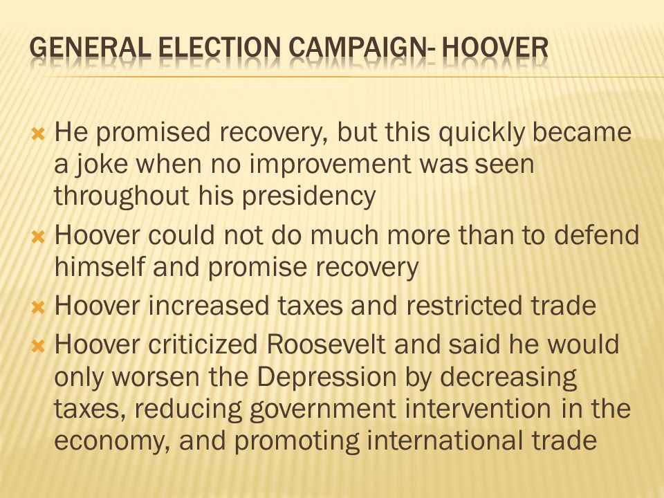 General Election Campaign- Hoover