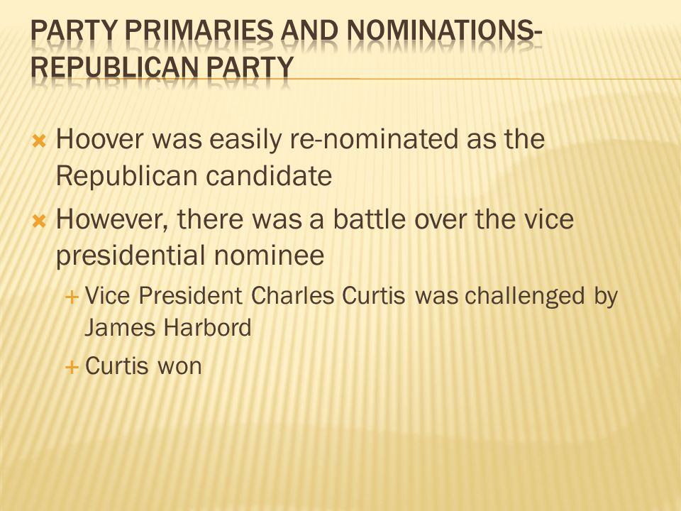 Party Primaries and Nominations- Republican Party