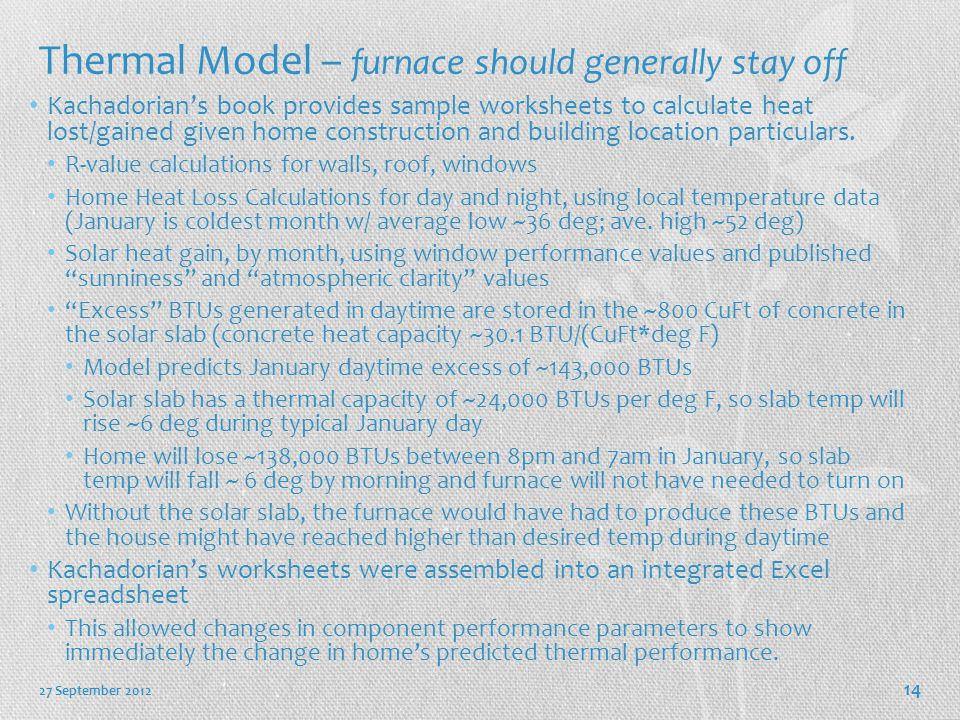 Thermal Model – furnace should generally stay off