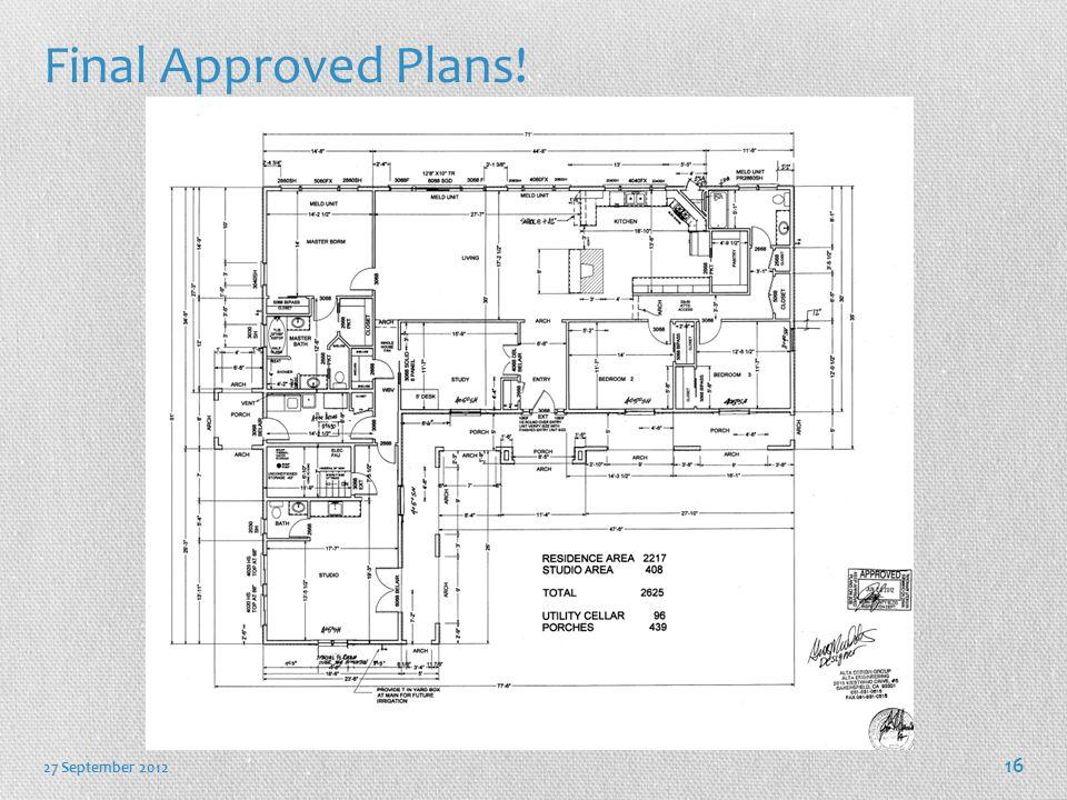 Final Approved Plans! 27 September 2012