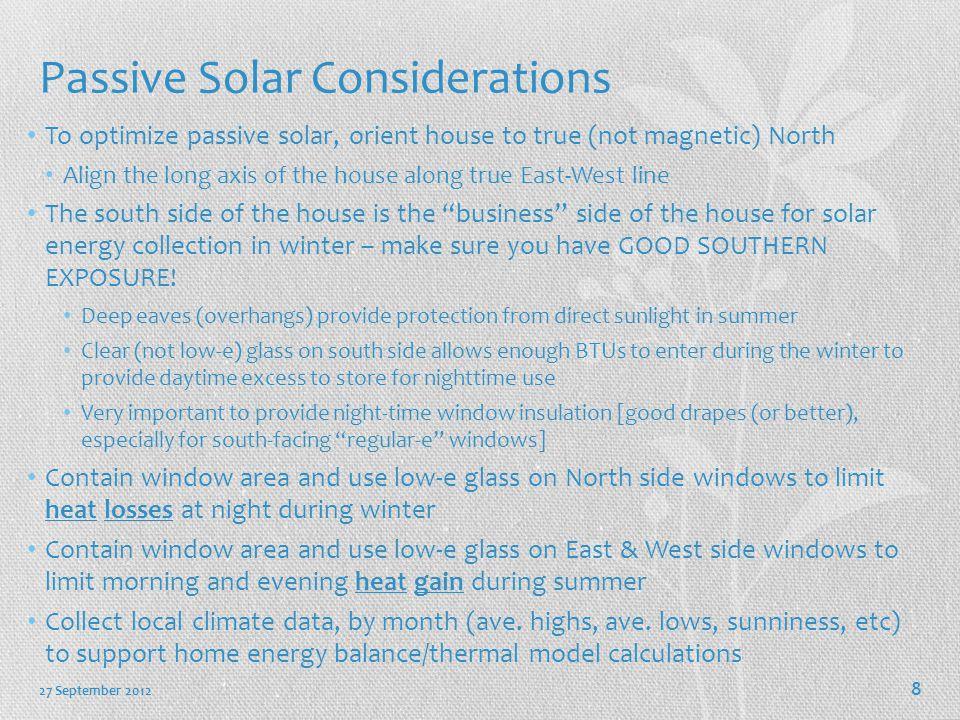 Passive Solar Considerations