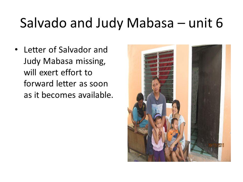Salvado and Judy Mabasa – unit 6