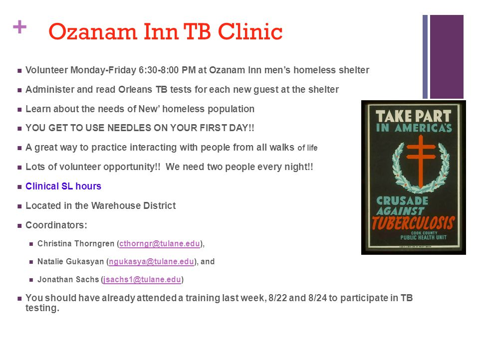Ozanam Inn TB Clinic Volunteer Monday-Friday 6:30-8:00 PM at Ozanam Inn men's homeless shelter.
