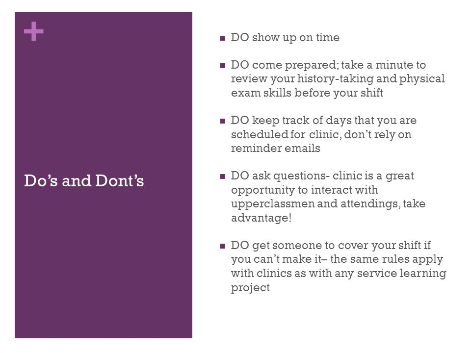 Do's and Dont's DO show up on time