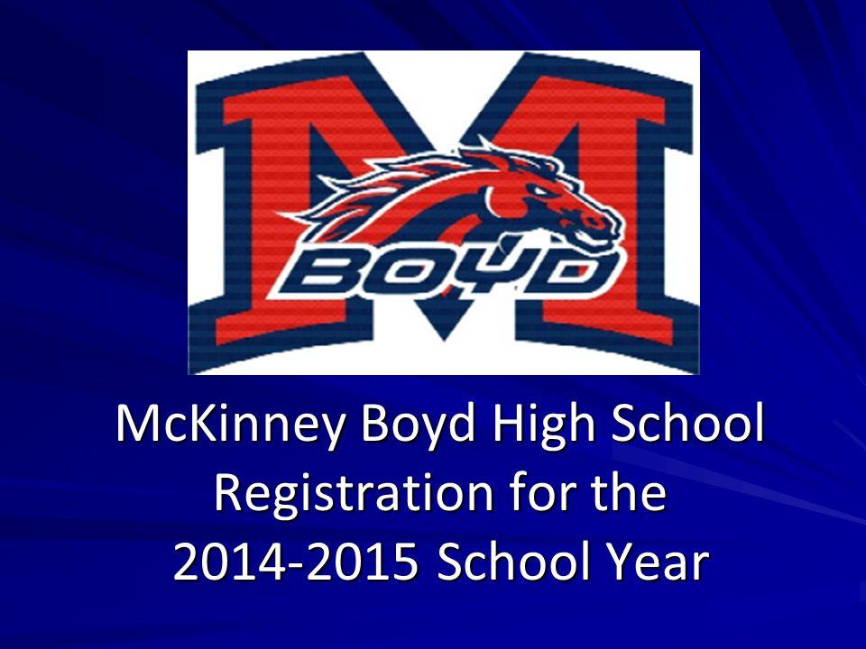McKinney Boyd High School Registration for the 2014-2015 School Year