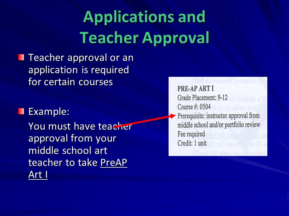 Applications and Teacher Approval