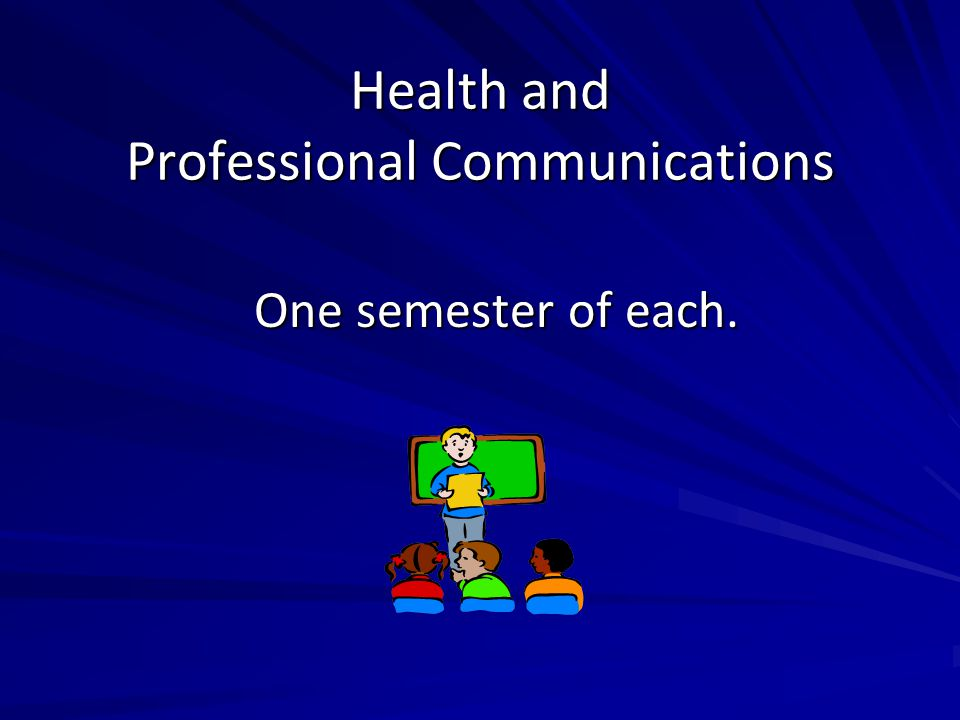 Health and Professional Communications