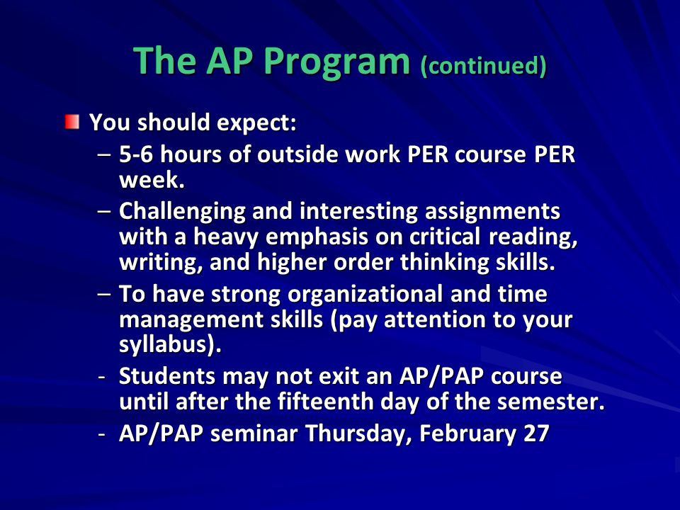The AP Program (continued)
