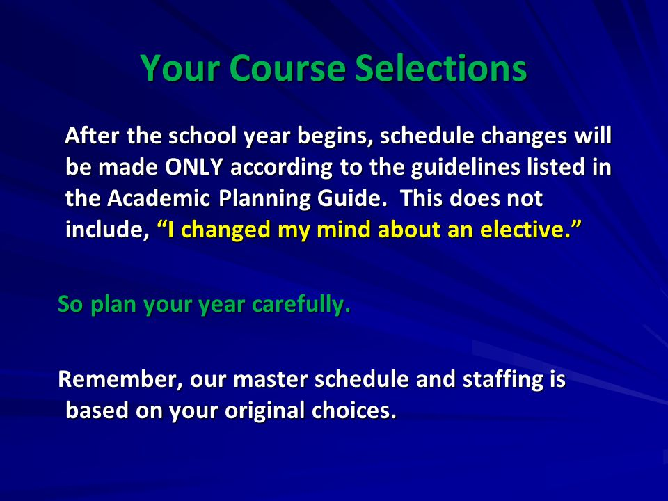 Your Course Selections