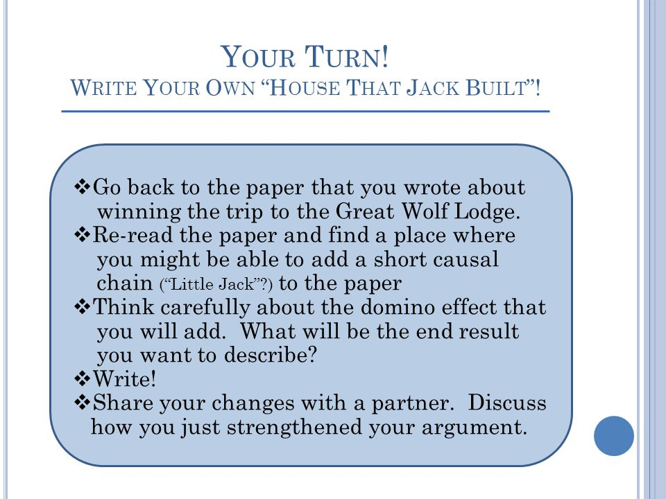 Your Turn! Write Your Own House That Jack Built !