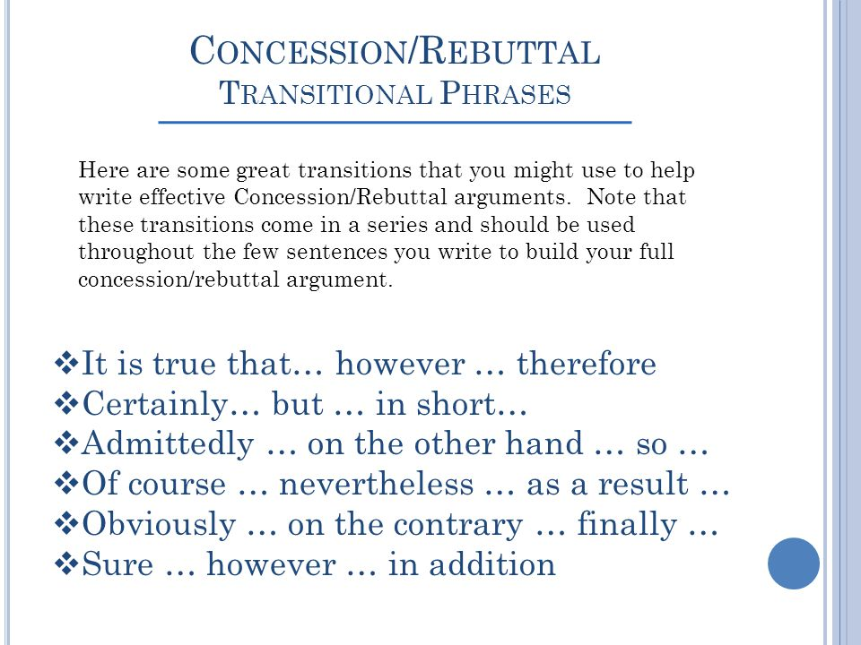 Concession/Rebuttal Transitional Phrases