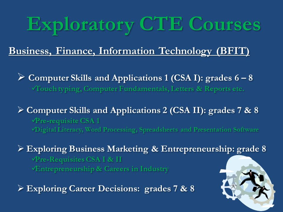 Exploratory CTE Courses