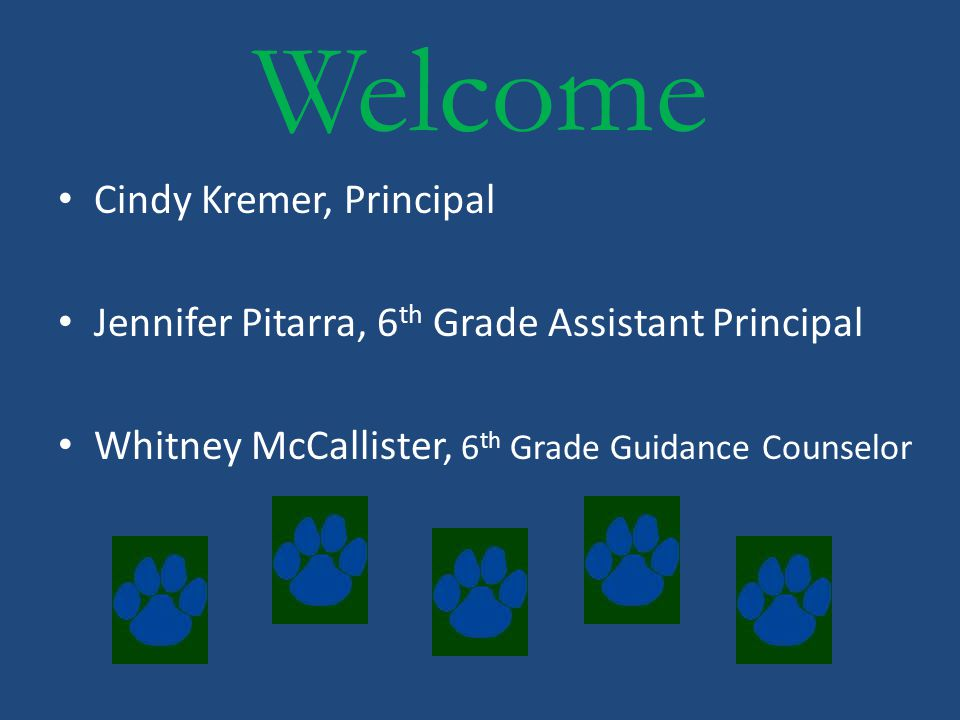 Welcome Cindy Kremer, Principal