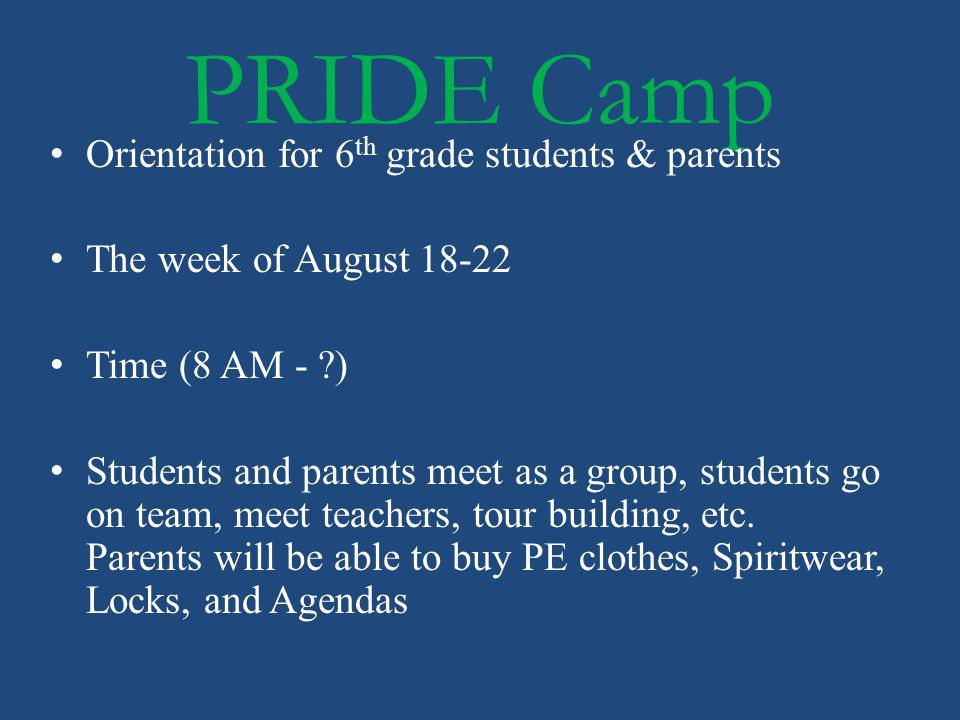 PRIDE Camp Orientation for 6th grade students & parents