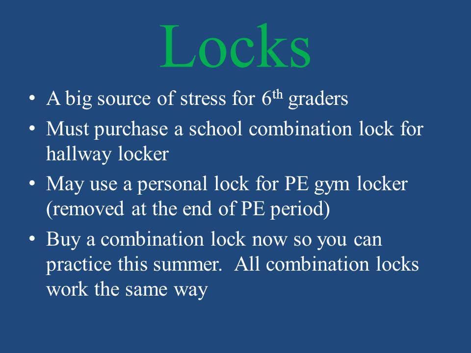 Locks A big source of stress for 6th graders