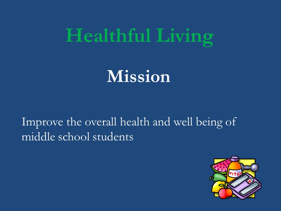 Healthful Living Mission