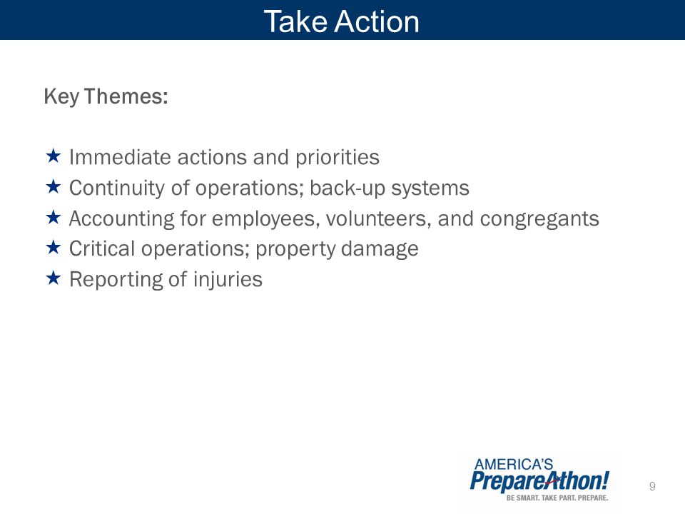 Take Action Key Themes: Immediate actions and priorities