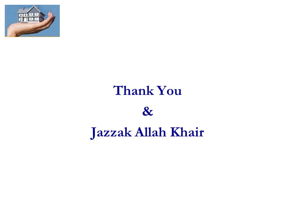 Thank You & Jazzak Allah Khair