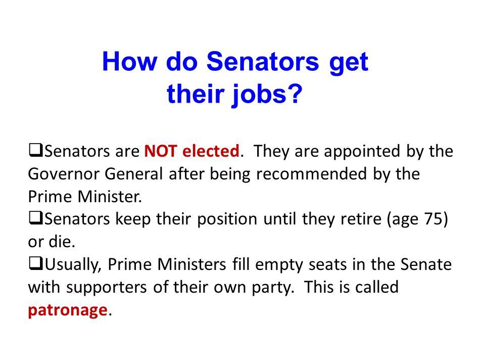 How do Senators get their jobs