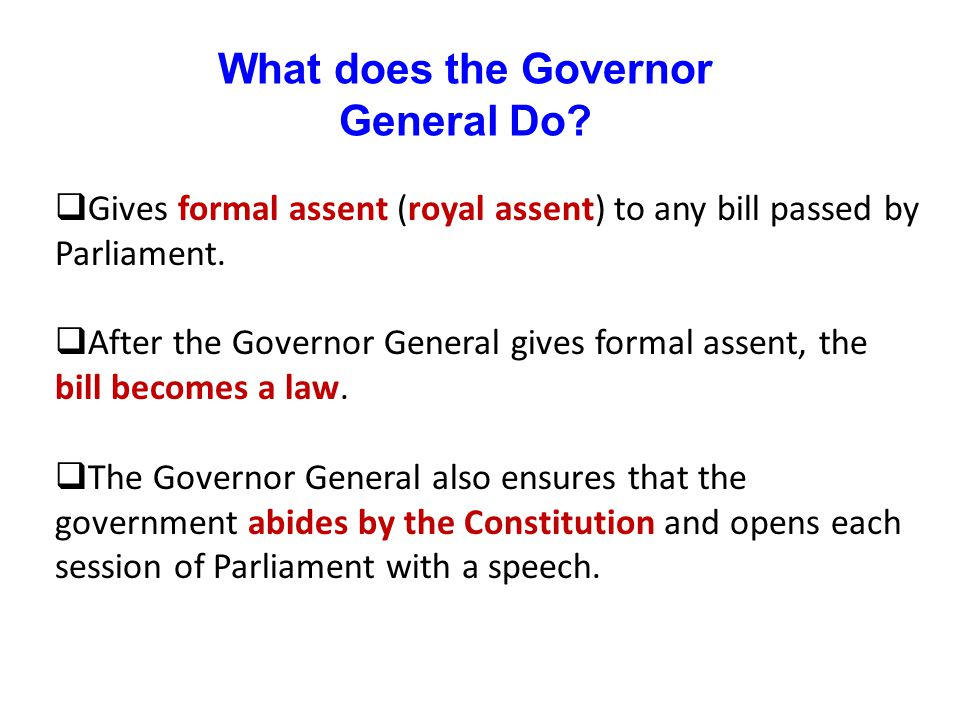 What does the Governor General Do