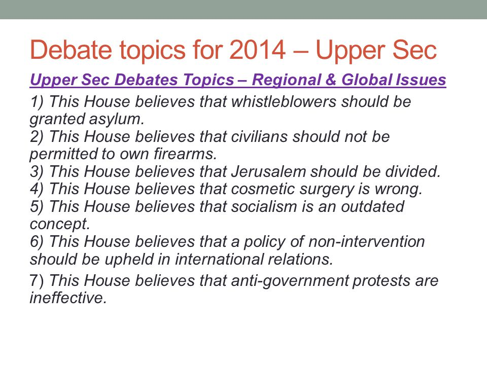 Debate topics for 2014 – Upper Sec