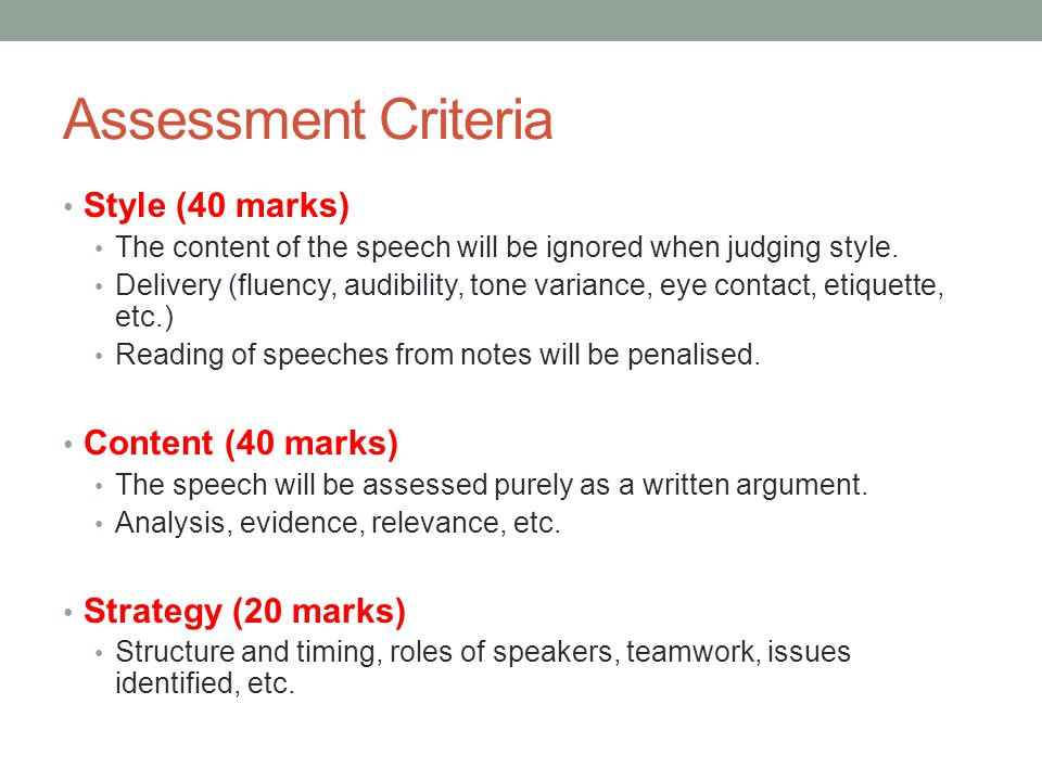 Assessment Criteria Style (40 marks) Content (40 marks)