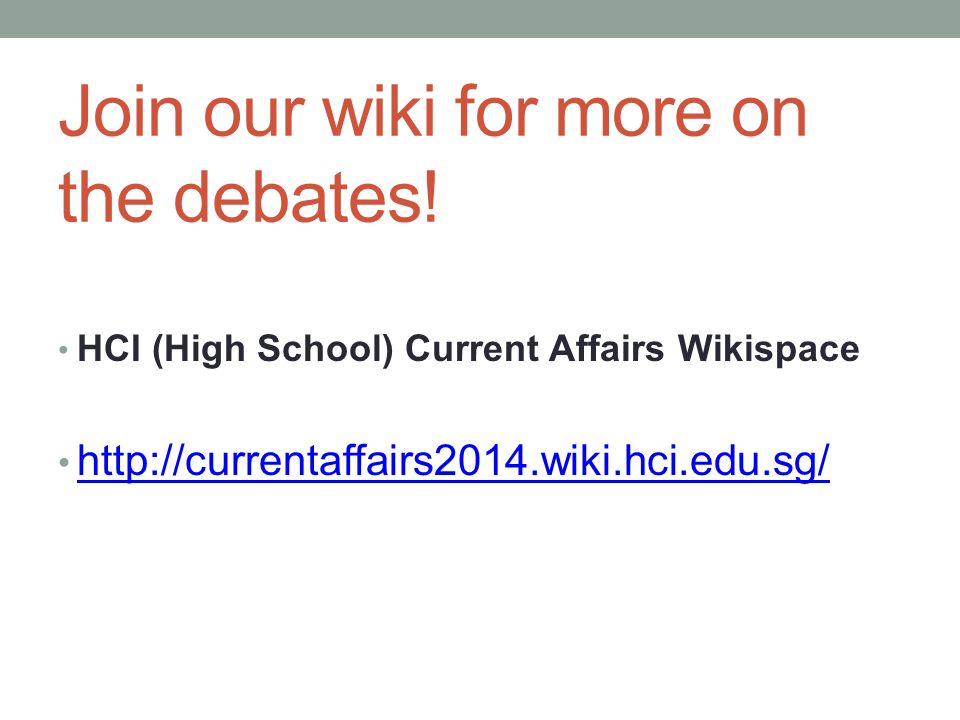 Join our wiki for more on the debates!