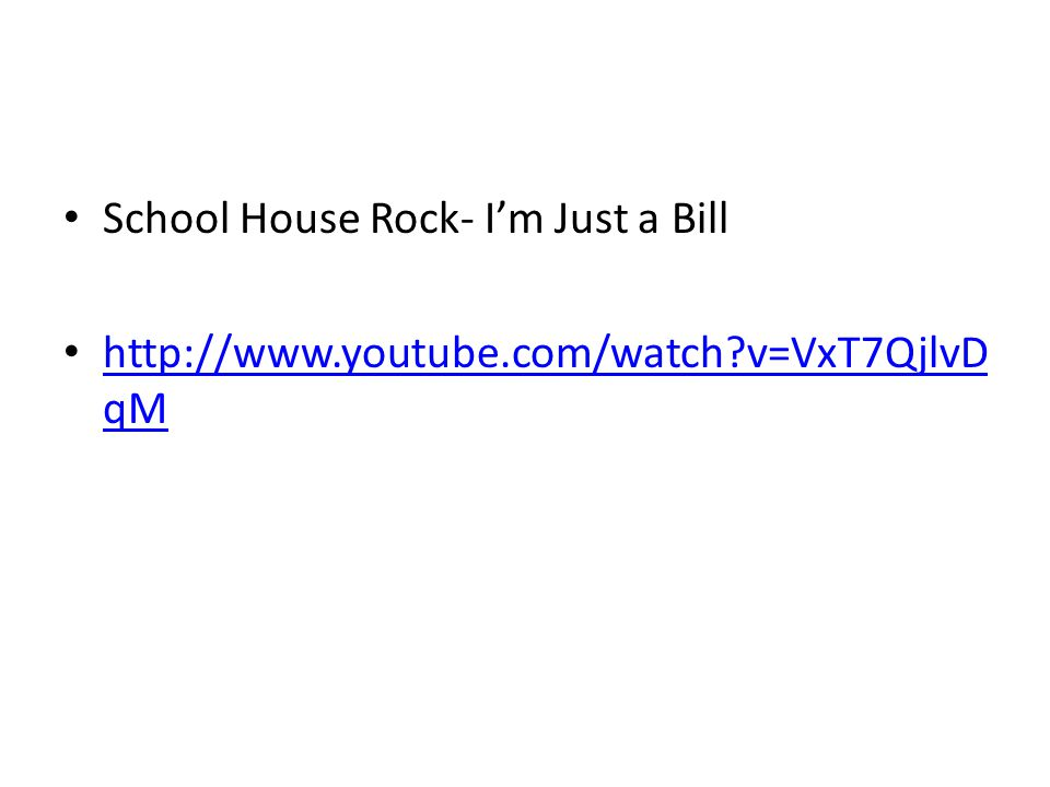 School House Rock- I'm Just a Bill