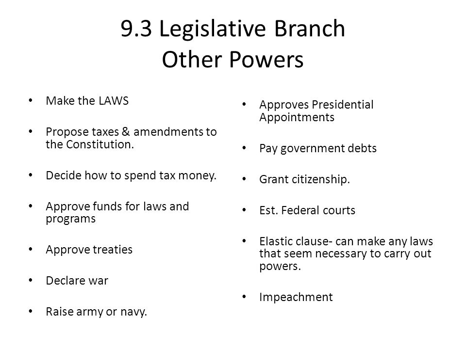9.3 Legislative Branch Other Powers