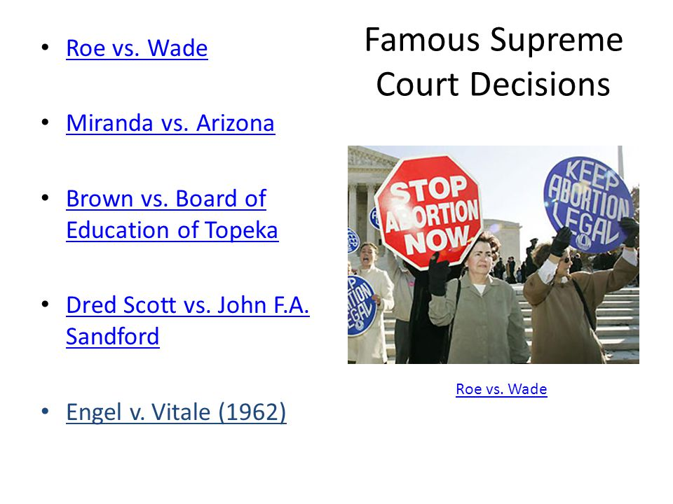 Famous Supreme Court Decisions