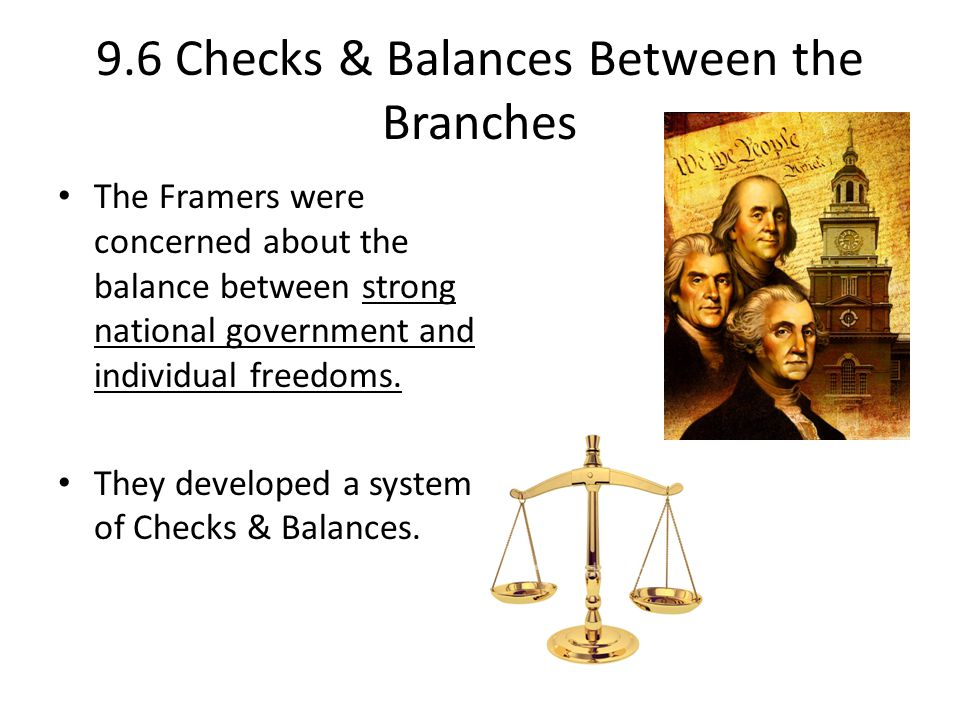 9.6 Checks & Balances Between the Branches