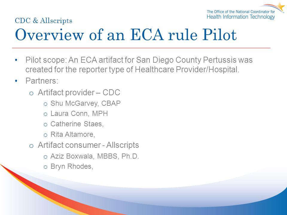 CDC & Allscripts Overview of an ECA rule Pilot