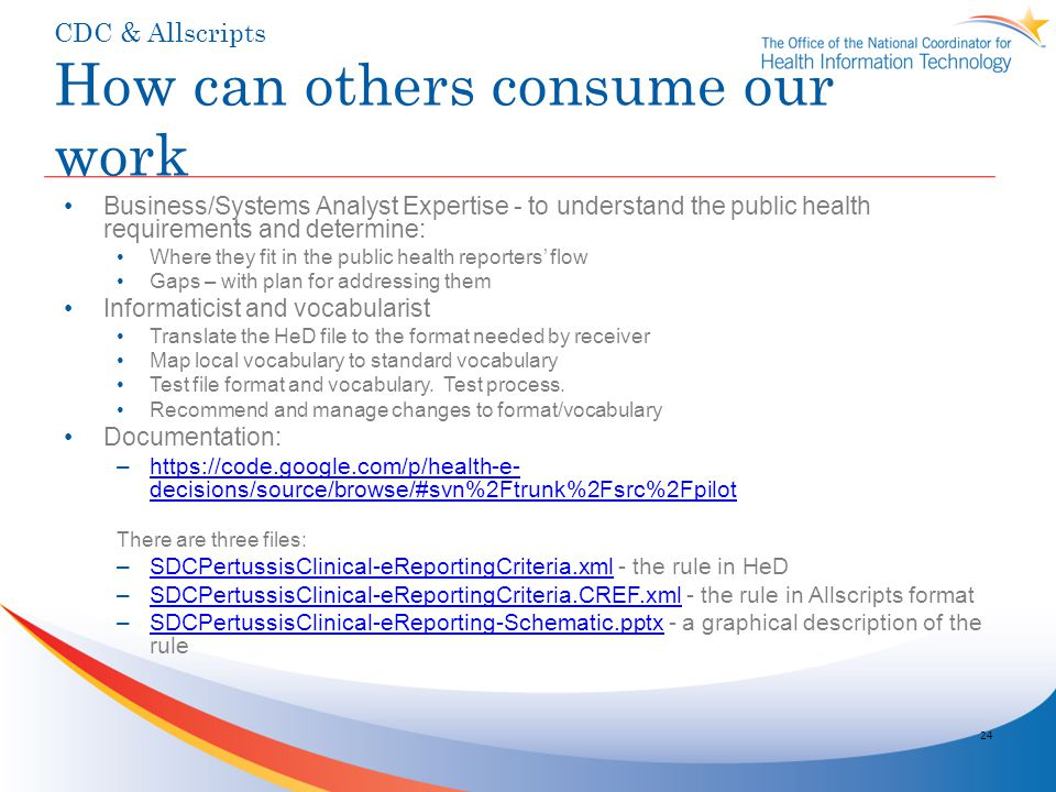 CDC & Allscripts How can others consume our work
