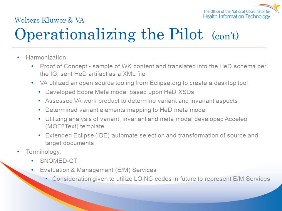 Wolters Kluwer & VA Operationalizing the Pilot (con't)