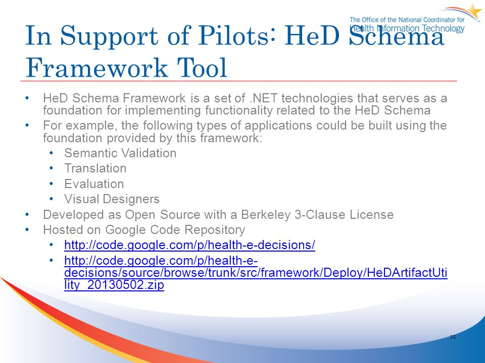 In Support of Pilots: HeD Schema Framework Tool