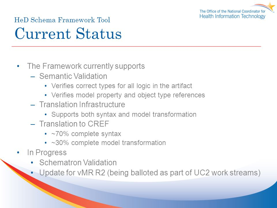 HeD Schema Framework Tool Current Status
