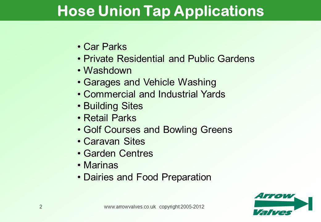 Hose Union Tap Applications