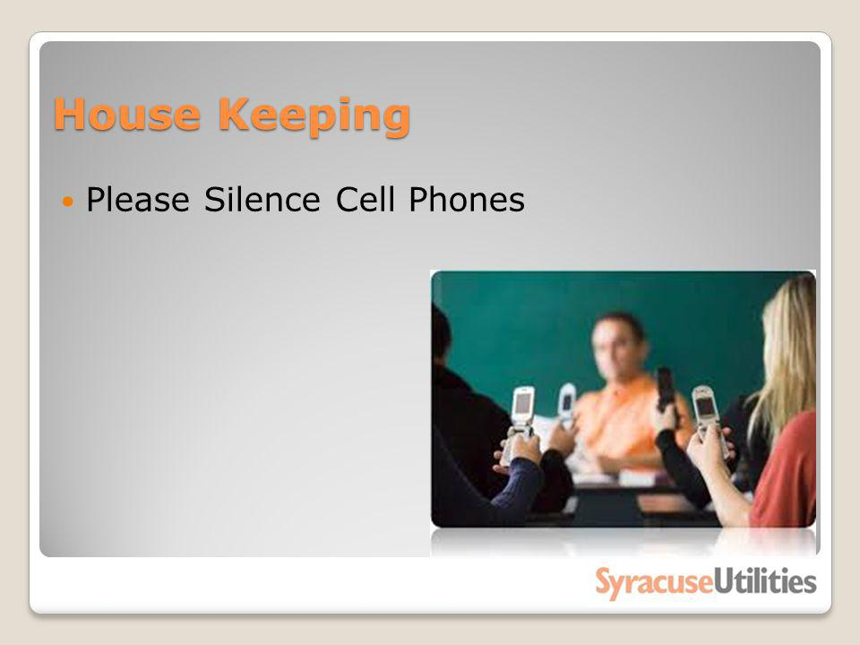 House Keeping Please Silence Cell Phones