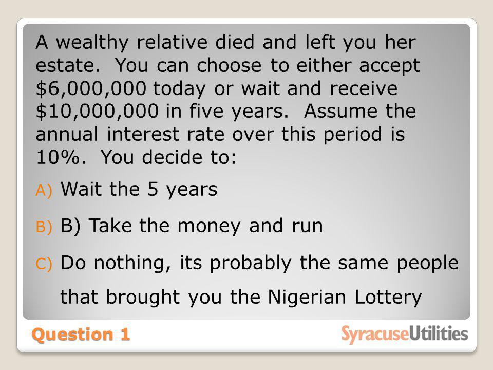 B) Take the money and run