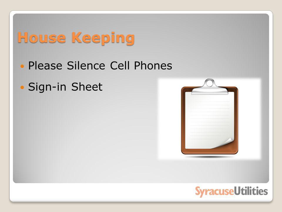 House Keeping Please Silence Cell Phones Sign-in Sheet