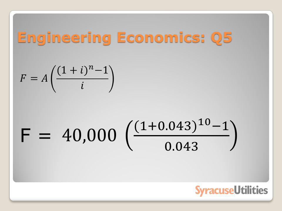 Engineering Economics: Q5
