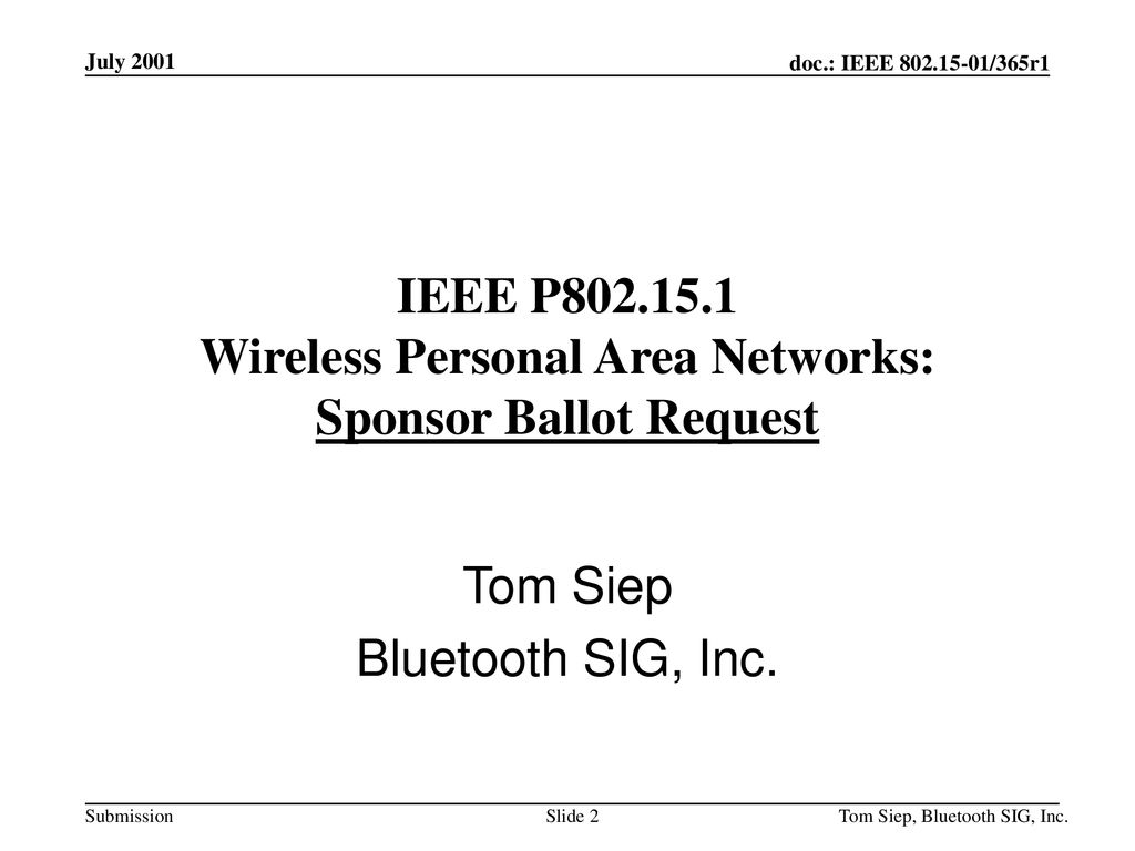 IEEE P Wireless Personal Area Networks: Sponsor Ballot Request