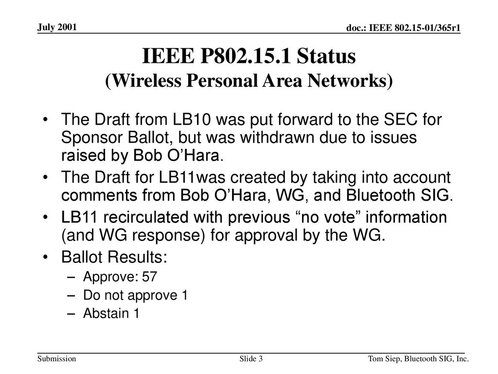 IEEE P Status (Wireless Personal Area Networks)
