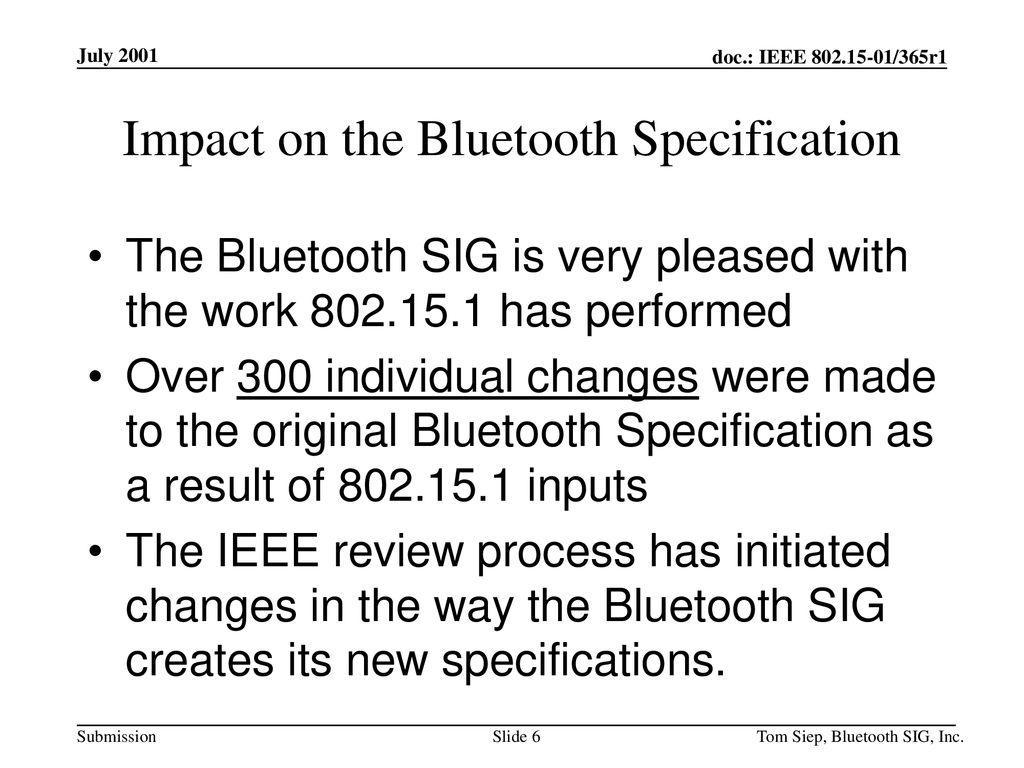 Impact on the Bluetooth Specification